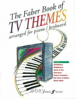 The Faber Book of TV Themes Arranged for Piano/Keyboard by Various 0571517536
